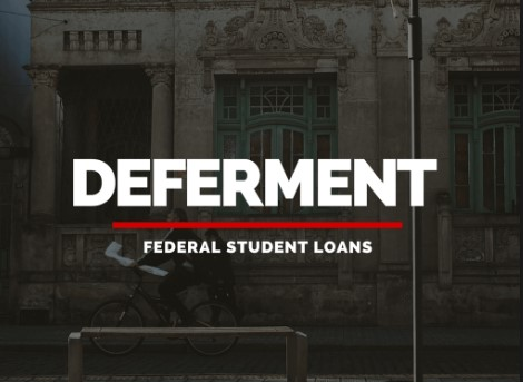 Student Loan Deferment - Student Loan Resolved