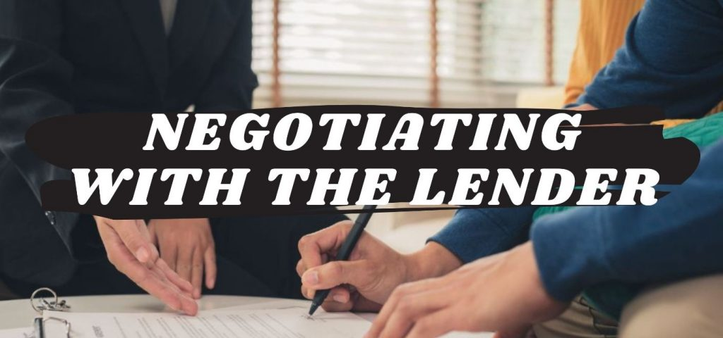 negotioating with the lender