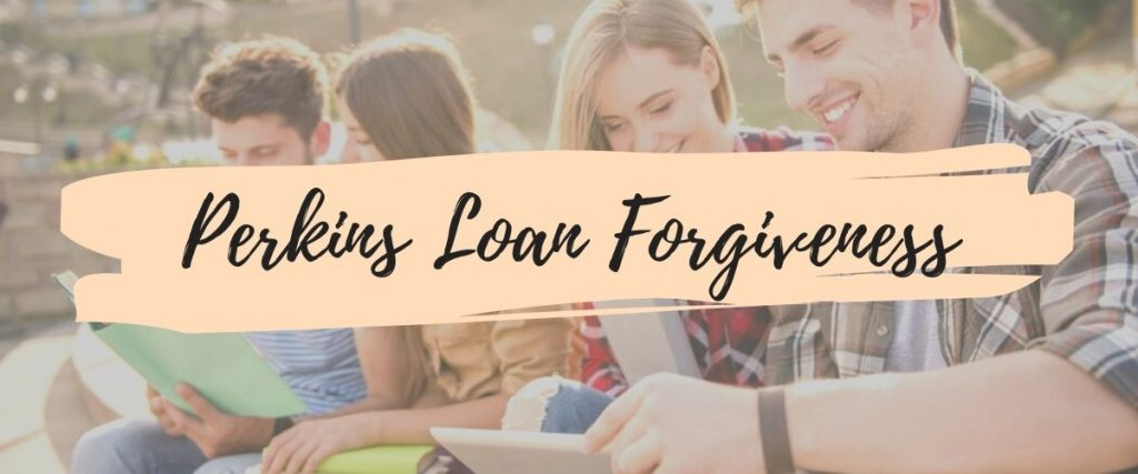 Perkins Loan Forgiveness
