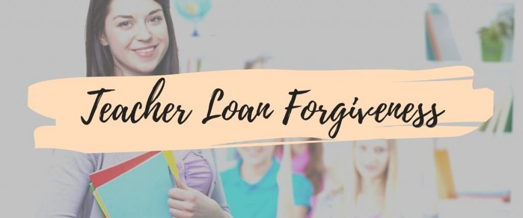 Teacher Loan Forgiveness